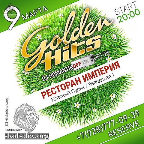 9 марта Golden Hits (Красный Сулин)